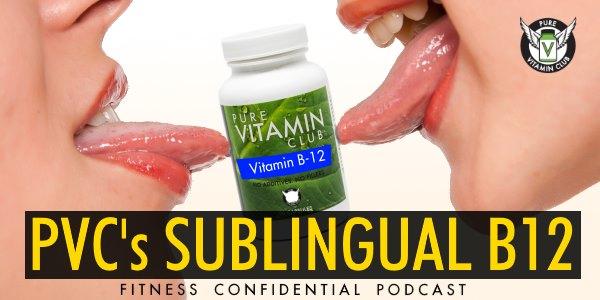 Epiusode 755 - PVC's Sublingual B12 Vitamin