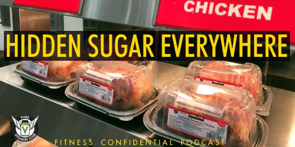 Hidden Sugar Everywhere- Episode 768