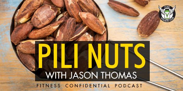 Pili Nuts with Jason Thomas – Episode 770