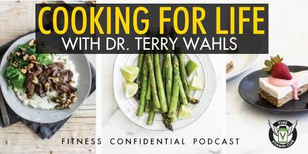 Episode 783 - Cooking For Life with Dr. Terry Wahls