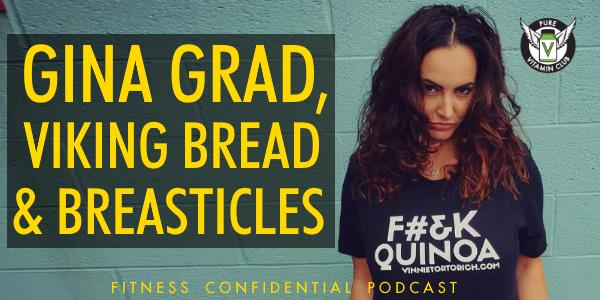 Episode 787 - Gina Grad, Viking Bread & Breasticles