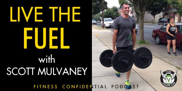 Live the FUEL with Scott Mulvaney – Episode 793