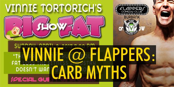 Vinnie at Flappers: Carb Myths – Episode 801