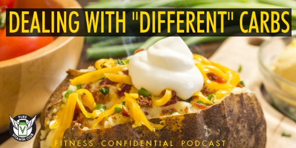 """Dealing with """"Different"""" Carbs – Episode 808"""