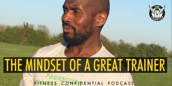 The Mindset of a Great Trainer – Episode 811