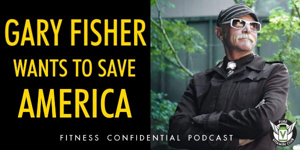 Gary Fisher Wants to Save America – Episode 814