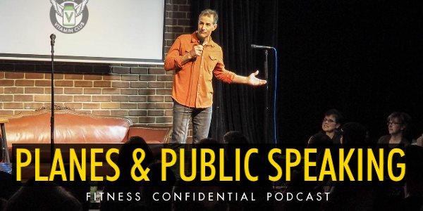 Planes & Public Speaking – Episode 827