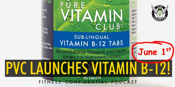 PVC Launches Vitamin B-12! – Episode 828