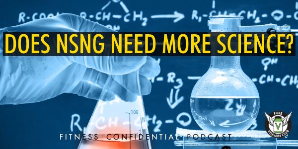 Does NSNG Need More Science? – Episode 843