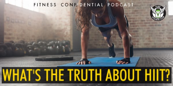 What's the Truth About HIIT? – Episode 846