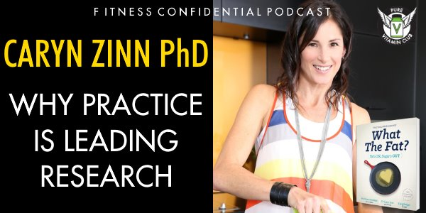 Caryn Zinn – Why Practice is Leading Research – Episode 860