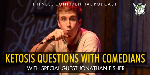 Episode 867 - Ketosis Questions with Comedians