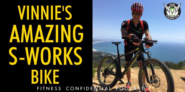 Episode 878 - Vinnie's Amazing S-Works Bike