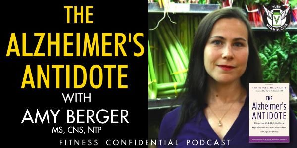 Episode 883 - The Alzheimer's Antidote with Amy Berger