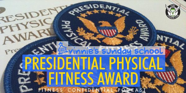 Episode 890 - Presidential Physical Fitness Award