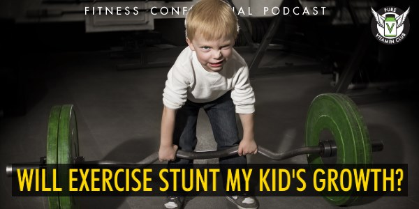 Episode 894 - Will Exercise Stunt My Kids Growth