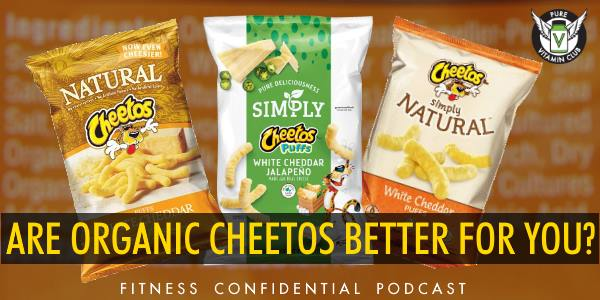 Episode 895 - Are Organic Cheetos Better For You?