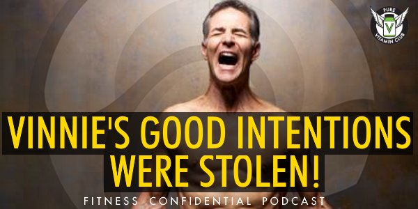 Vinnie's Good Intentions Were Stolen – Episode 897