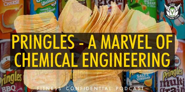 Episode 910 - Pringles - A Marvel of Chemical Engineering