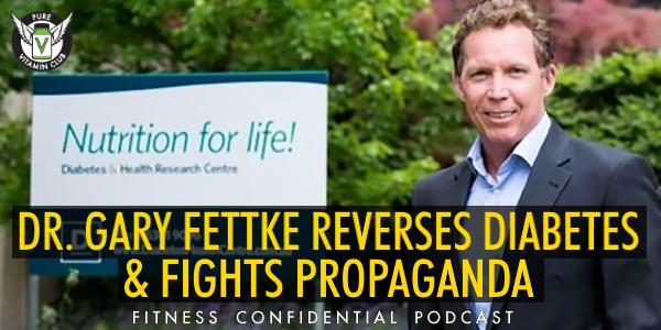 Episode 911 - Dr Gary Fettke Reverses Diabetes & Fights Propaganda