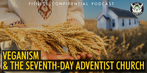 Episode 918 - Veganism and the Seventh-day Adventist Church