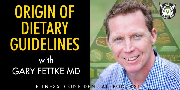 Episode 920 - Origin of Dietary Guidelines with Gary Fettke MD