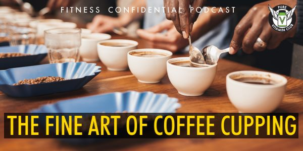 Episode 923 - The Fine Art of Coffee Cupping