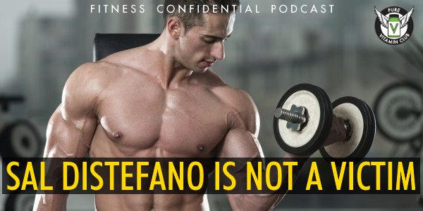 Episode 925 - Sal DiStefano Is Not A Victim