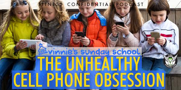 The Unhealthy Cell Phone Obsession – Episode 926