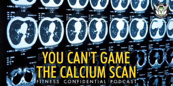 You Can't Game the Calcium Scan – Episode 927