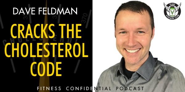 Episode 959 - Dave Feldman Cracks the Cholesterol Code