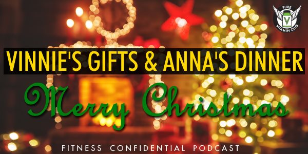 Episode 962 - Vinnie's Gifts & Anna's Dinner Merry Christmas 2017