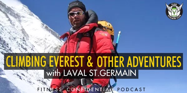 Episode 964 - Climbing Everest & Other Adventures With Laval St Germain