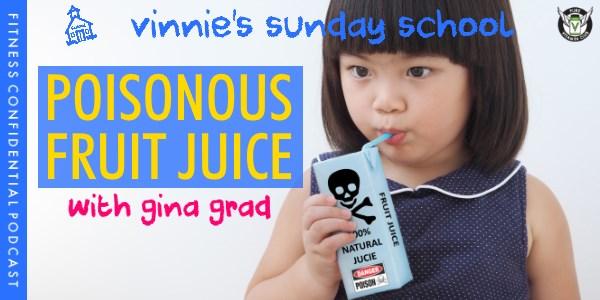 Poisonous Fruit Juice - Episode 980