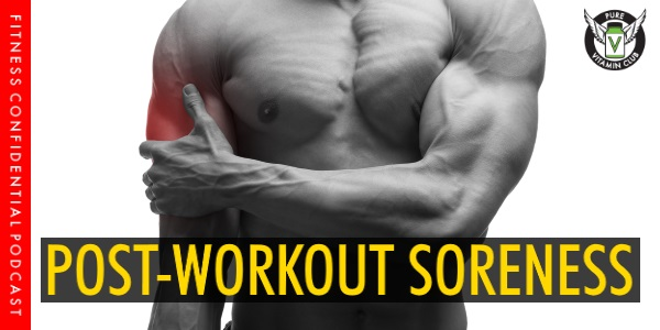 Episode 985 - Post-Workout Soreness