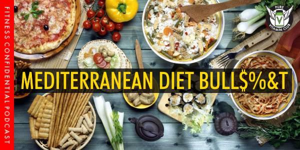 Mediterranean Diet Bull$%&t – Episode 967