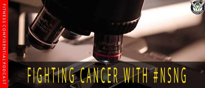 Fighting Cancer #NSNG