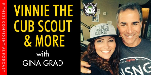 Vinnie the Cub Scout & More with Gina Grad- Episode 987