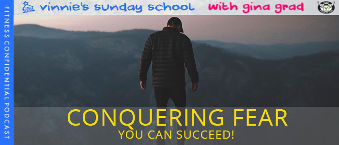 episode-999-Sunday-School-Conquering-Fear