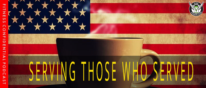 Serving Those Who Served with Steve Colwell – Episode 1017