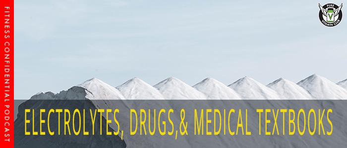 Episode-1024-electrolytes-drugs-and-textbooks