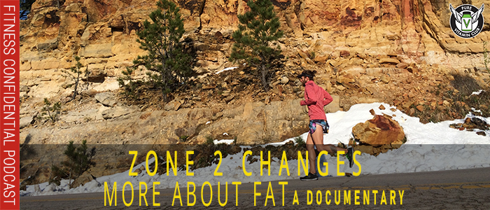 Zone 2 Changes and the Fat Documentary- Episode 1059