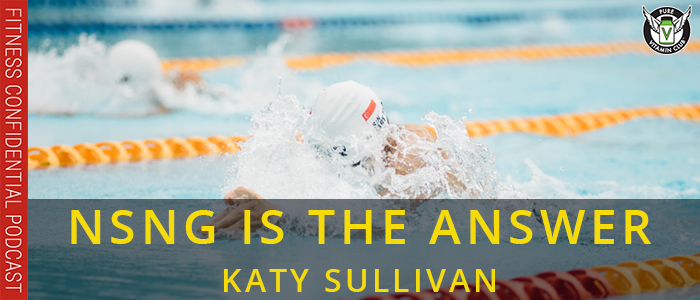 NSNG is the Answer with Paralympian and Actress Katy Sullivan – Episode 1076