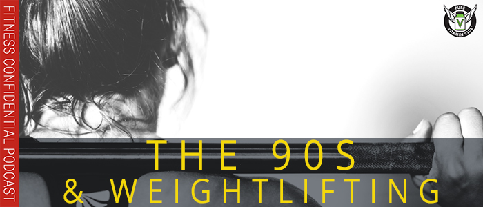 EPISODE-1099-The-90s-and-Weightlifting