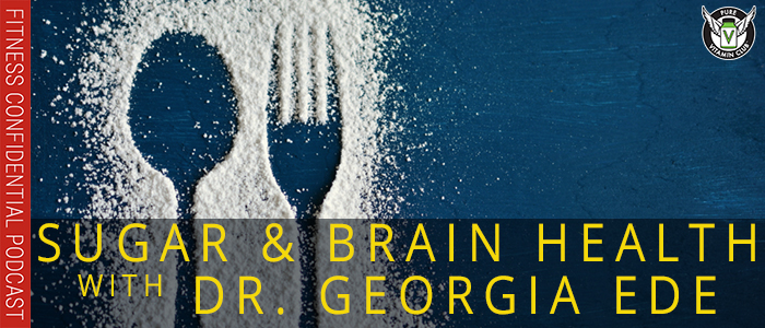 EPISODE-1101-Sugar-and-Brain-Health-with-Dr.-Georgia-Ede