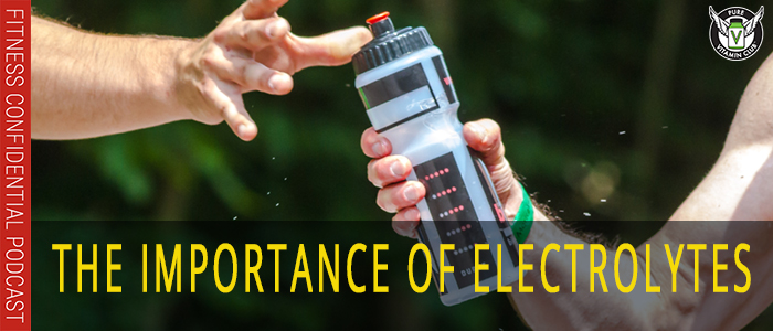 EPISODE-1110-The-Importance-of-Electrolytes
