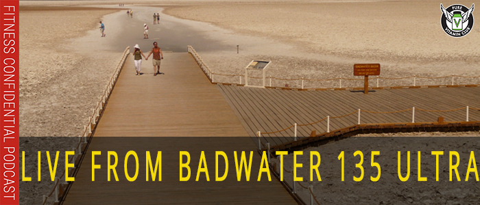Live From Badwater 135 Ultra Race through Death Valley !-Social Edition