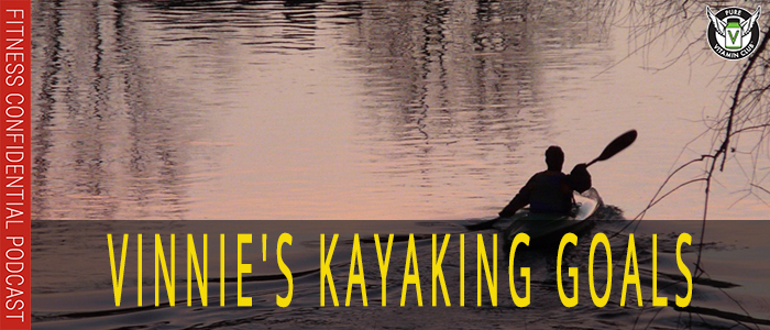 Vinnie's Kayaking Goals