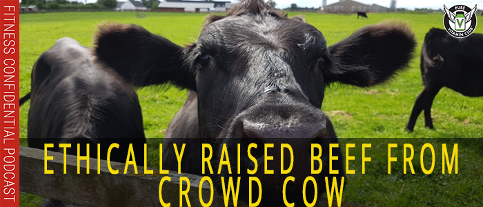 EPISODE-1116-Crowd-Cow-&-Ethically-Raised-Meat