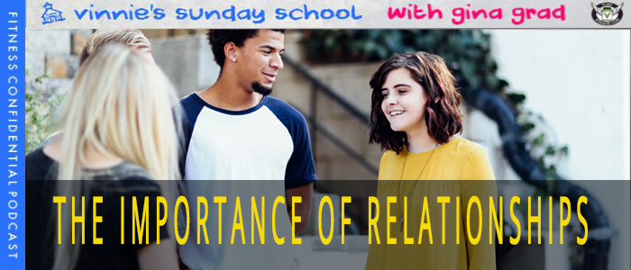The Importance of Relationships – Episode 1128